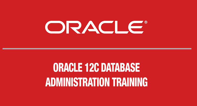 Oracle 12c Database Administration Training Course