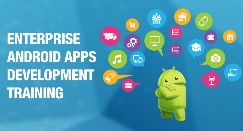 Enterprise Android Apps Development Training