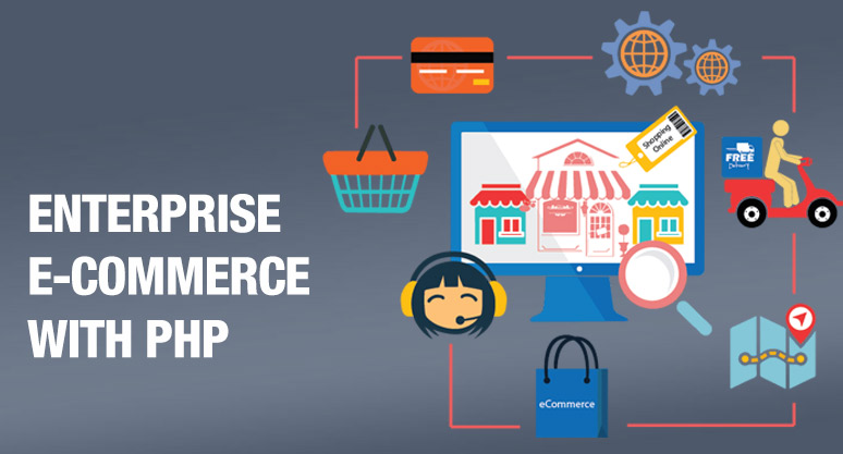 Enterprise e-Commerce with PHP