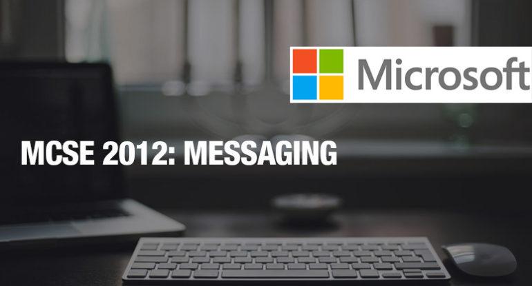 mcse-2012-messaging