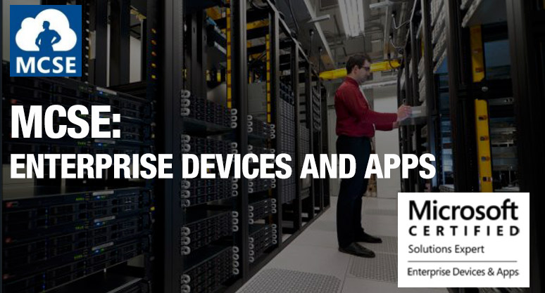 MCSE: Enterprise Devices and Apps