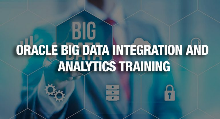 Oracle-Big-Data-Integration-and-Analytics-Training