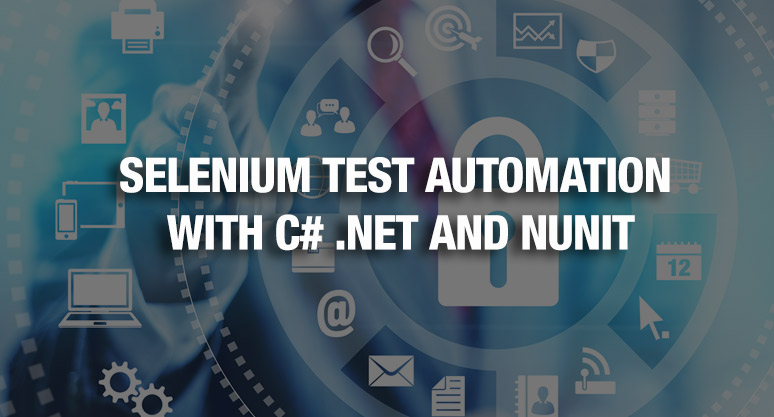 Selenium Test Automation with C# .NET and NUnit